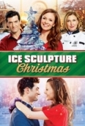 Ice Sculpture Christmas 2015 Hallmark 720p WEB-DL (DDP 2.0) X264 Solar