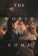 The World to Come (2020) (1080p WEB-DL x265 HEVC 10bit DDP 5.1 Q22 Joy) [UTR]